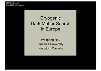 Cryogenic Dark Matter Search in Europe