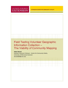 Field Testing Volunteer Geographic Information Collection
