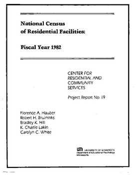 National Census of Residential Facilities: Fiscal Year 1982